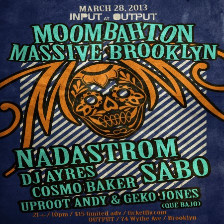 Moombahton Massive NYC March 2013