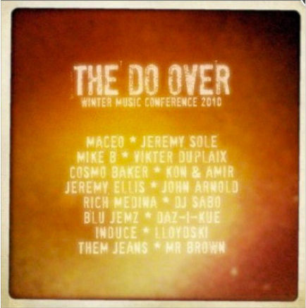 The Do Over WMC Miami 2010