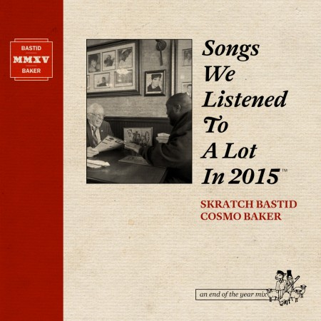 Songs We Listened To A Lot In 2015 Cover