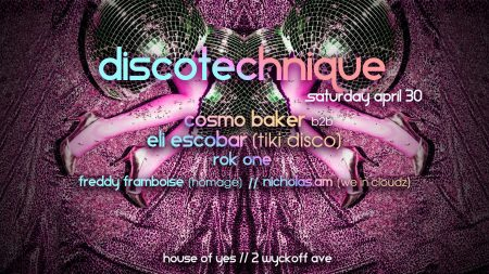 Discotecnique Brooklyn 30 April 2016